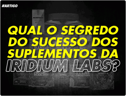 Qual o segredo dos suplementos da Iridium Labs?