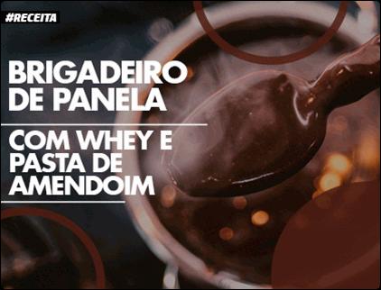 Receita - Brigadeiro de Panela com Whey e Pasta de Amendoim